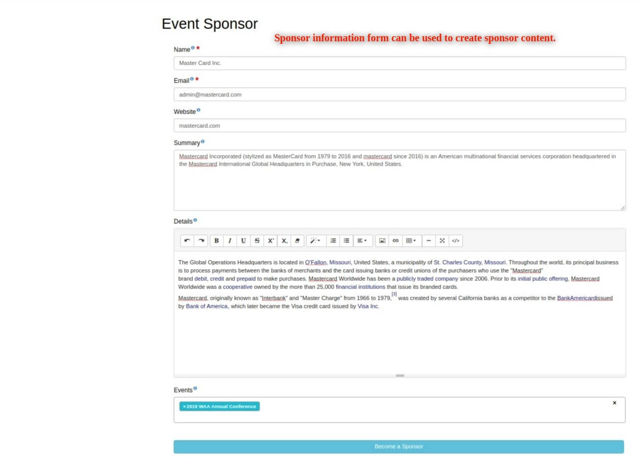 WP Easy Events WordPress plugin allows sponsors to submit their own information for their own pages.