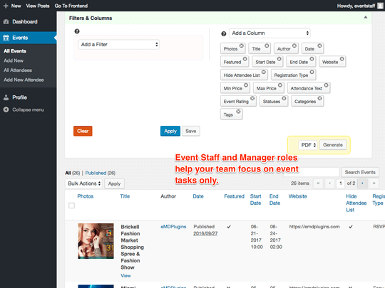 WP Easy Events Pro WordPress plugin provides Employee Manager and Staff roles to better manage event related tasks.